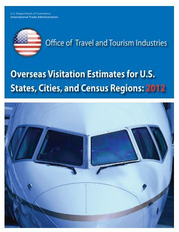 Overseas Visitation to US States, Cities, and Census Regions (2012)