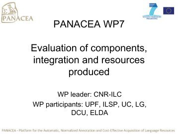 WP7 - Evaluation of Components - Panacea