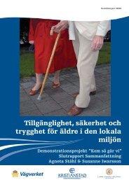 Tillgänglighet, säkerhet och trygghet för äldre i den ... - Kristianstad