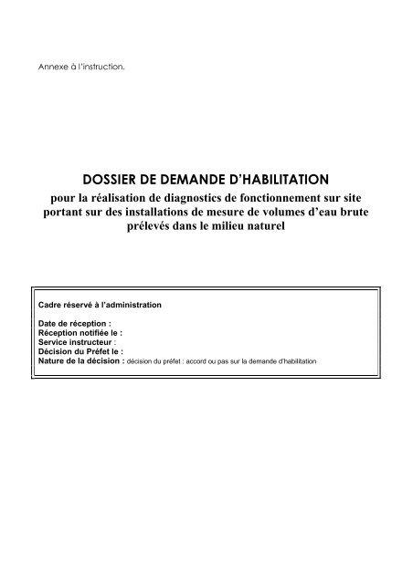dossier demande habilitation _ annexe instruction - Agence de l'eau ...