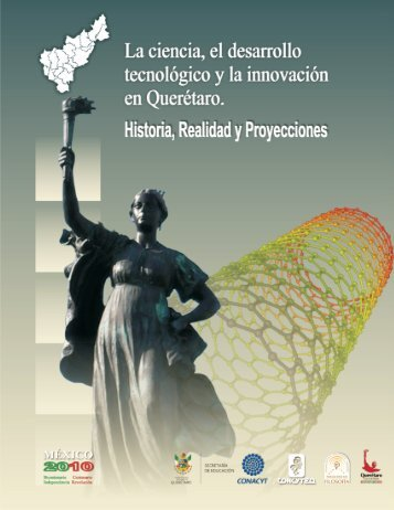 La ciencia, el desarrollo tecnolo y la innovacin Quer굡ro ... - Concyteq