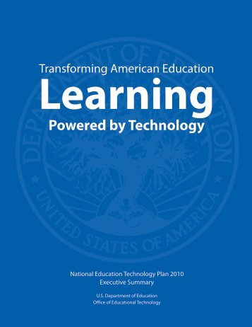 National Education Technology Plan Executive Summary - U.S. ...