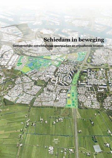 """""""Schiedam in beweging: gemeentelijke ontwikkelvisie sportparken ..."""