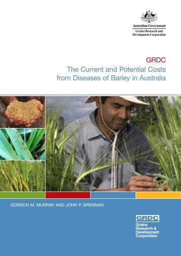 The Current and Potential Costs from Diseases of B... - Grains ...