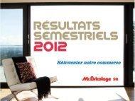 Présentation des résultats semestriels SFAF 2012 - Groupe Mr ...