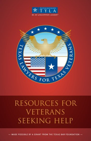 RESOURCES FOR VETERANS SEEKING HELP - State Bar of Texas