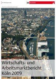 Wirtschafts- und Arbeitsmarktbericht 2009 - Stadt Köln
