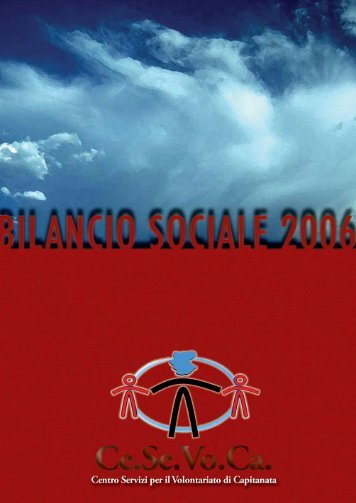 Bilancio Sociale 2006 - Ce.Se.Vo.Ca.