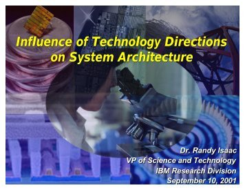Influence of Technology Directions on System Architecture