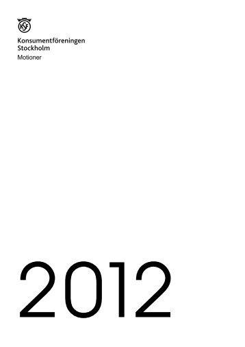 2012 års motioner med styrelsens utlåtande - Konsumentföreningen ...