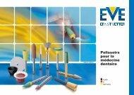 Polissoirs pour la médecine dentaire - EVE Ernst Vetter GmbH