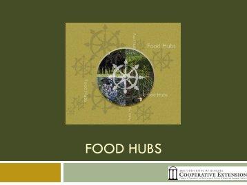 Food Hubs Presentation - Julia Gaskin