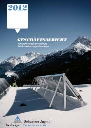 Geschäftsbericht 2012 (PDF, 2.94 MB) - Schweizer Jugendherbergen