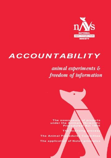 ACCOUNTABILITY animal experiments & freedom of ... - NAVS