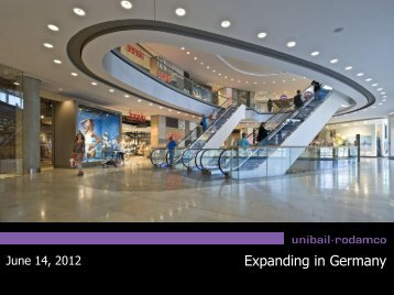 Expanding in Germany - Unibail-Rodamco