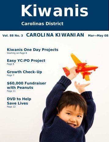 Vol. 88 No. 3 CAROLINA KIWANIAN Mar—May 08 - Carolinas ...