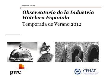Observatorio de la Industria Hotelera Española Temporada de ... - pwc