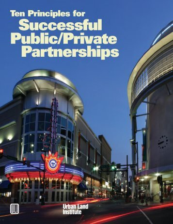 Ten Principles for Successful Public/Private Partnerships - City of ...