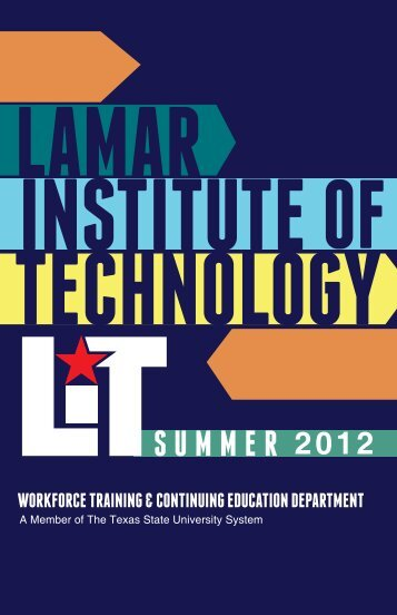 Summer 2012 - Lamar Institute of Technology