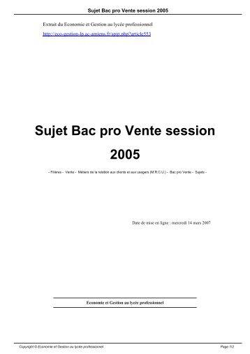Sujet Bac pro Vente session 2005 - Economie et Gestion au lycée ...