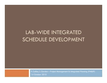 LAB-WIDE INTEGRATED SCHEDULE DEVELOPMENT