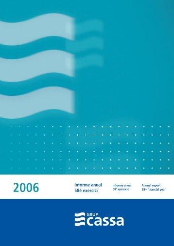 Em plau presentar-vos la memòria de l'any 2006 del Grup CASSA, un