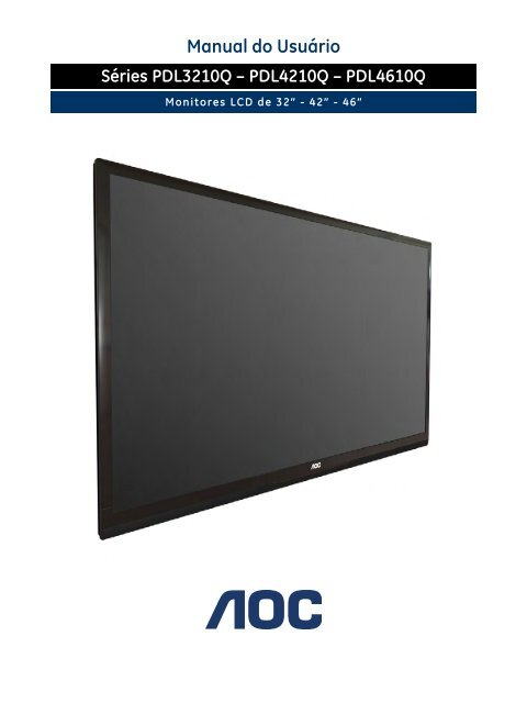 PDL4210Q – PDL4610Q Manual do Usuário - AOC