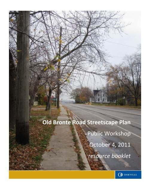 Old Bronte Road Streetscape Plan Public Workshop ... - Oakville