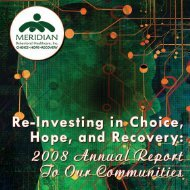 2008 Annual Report To Our Communities - Meridian Behavioral ...