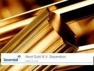 Presentation on Nordgold Separation - Severstal