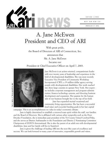 A. Jane McEwen President and CEO of ARI