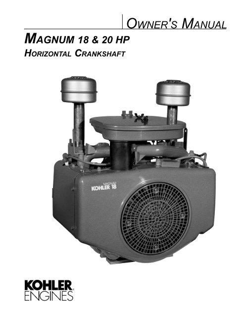 MAGNUM 18 & 20 HP OWNER'S MANUAL - Kohler Engines