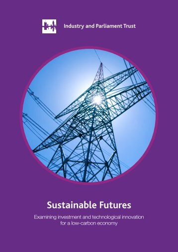 Sustainable Futures - Industry and Parliament Trust
