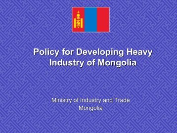 Policy for Developing Heavy Industry of Mongolia