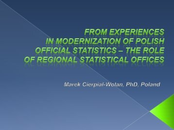 From experience in modernization of Polish official statistics - The role