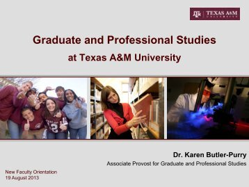 Graduate and Professional Studies at Texas A&M University Dr ...