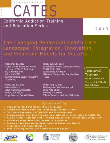 The Changing Behavioral Health Care Landscape - the ATTC Network