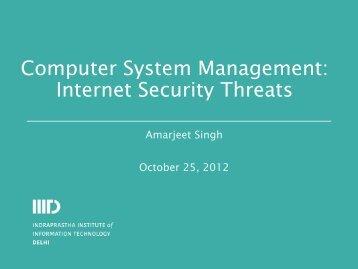 Computer System Management: Internet Security Threats - IIIT