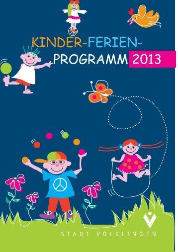 KINDER-FERIEN- PROGRAMM 2013 - Stadt Völklingen
