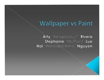 Wallpaper vs. Paint