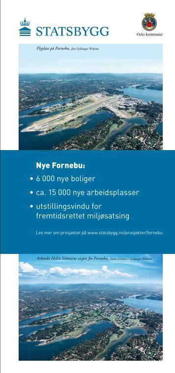 Faktaark Fornebu - Statsbygg