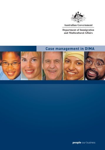 Case management in DIMA - Department of Immigration and ...