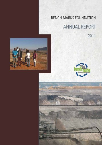 Annual Report 2011 - Bench Marks Foundation