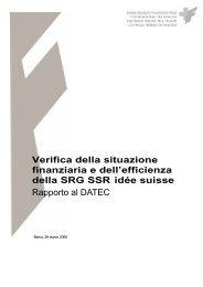 Verifica della situazione finanziaria e dell'efficienza della SRG SSR ...