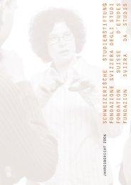 JAHRESBERICHT 2006 - Schweizerische Studienstiftung