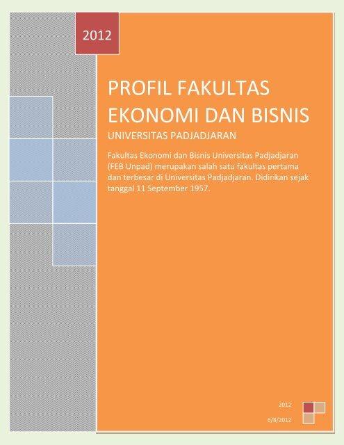 Profil Fakultas Ekonomi Dan Bisnis Fe Unpad