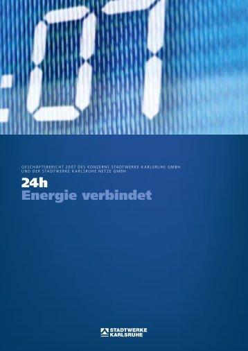 Geschäftsbericht 2007 des Konzerns Stadtwerke Karlsruhe GmbH ...