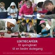 LEKTIECAFÉER: Et springbræt til en bedre skolegang