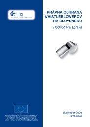 Právna ochrana whistleblowerov na Slovensku. Hodnotiaca správa ...