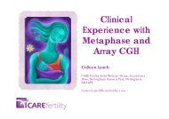 Clinical Experience with Metaphase and Array CGH - eshre